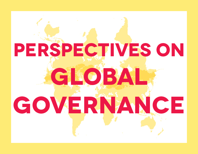 Perspectives on Global Governance