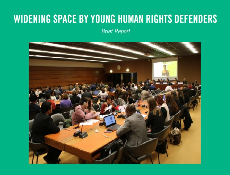BRIEF REPORT: WIDENING SPACE BY YOUNG HUMAN RIGHTS DEFENDERS