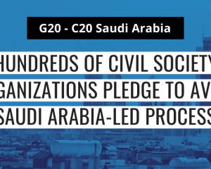 G20 : des centaines d'organisations de la société civile s'engagent à rejeter le processus mené par l'Arabie saoudite