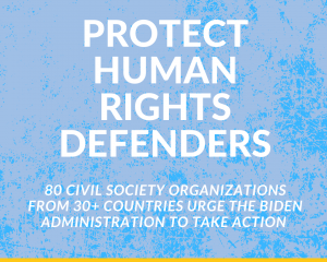 Civil society letter to U.S. State Dept on Human Rights Defenders