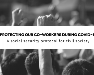 Protecting our co-workers during COVID-19: A Social Security Protocol for Civil Society